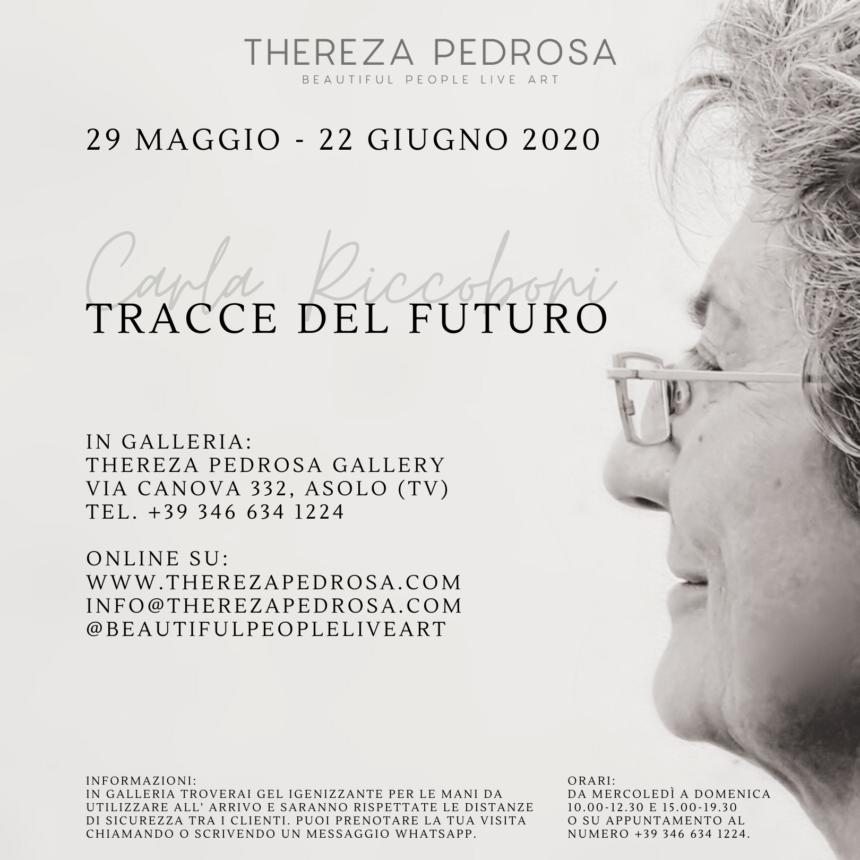 Carla Riccoboni - Tracce del Futuro, solo exhibition, virtual exhibition, Thereza Pedrosa gallery, Asolo